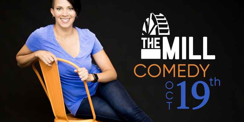 Join Us at The Mill for a Night of Laughter!