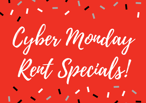 Cyber Monday Specials: Receive up to 2 months FREE RENT!