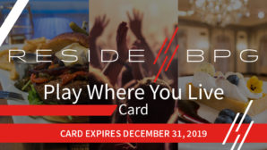 ResideBPG Launches 2019 Play Where You Live Program!