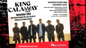 King Calaway Concert at 76ers Fieldhouse November 30