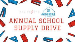 Support Local Students in Need: Annual ResideBPG School Supply Drive!