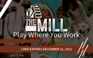 The Mill Play Where You Work program